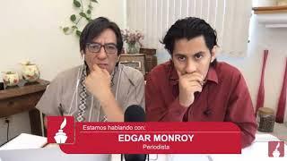 Videos de García Luna donde recibe dinero y nombra a Calderón van a cimbrar al país: Edgar Monroy