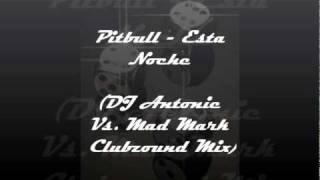 Play Esta Noche (Dj Antoine Vs. Mad Mark & Clubzound Mix)