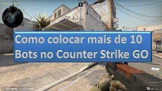 Colocando mais bots no Counter Strike GO