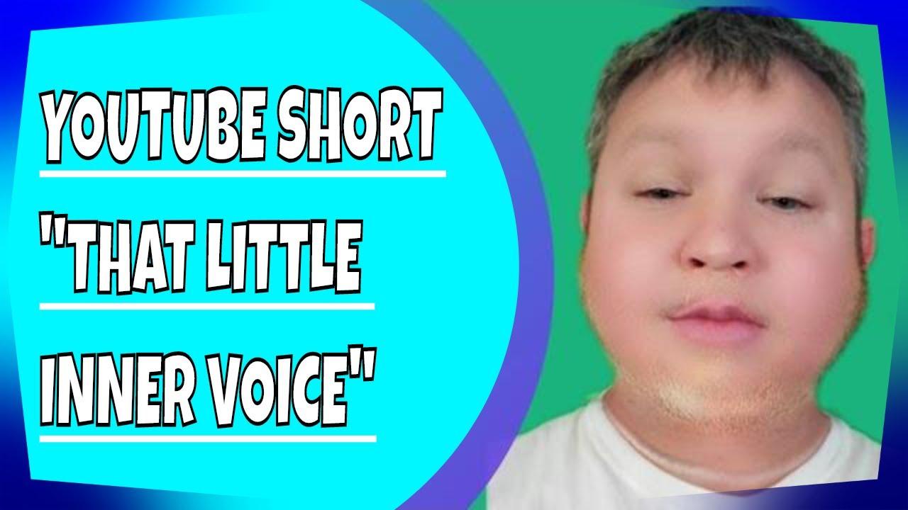 The Little Inner Voice ( YouTube #shorts #short )