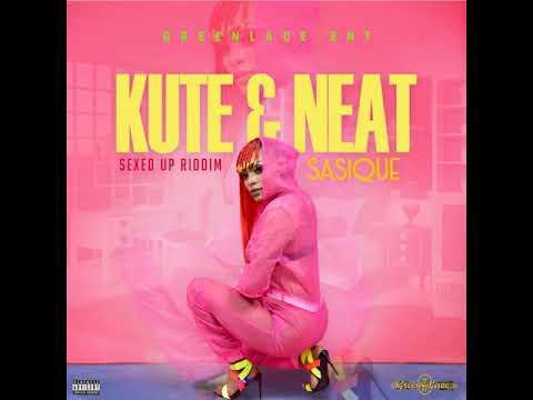 Sasique / kute & Neat