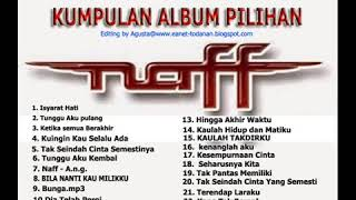 Gambar cover 20 LAGU TERBAIK NAFF SEPANJANG MASA FULL ALBUM