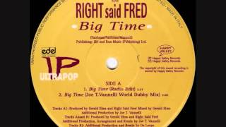 Right Said Fred - Big Time - Joe T Vannelli Remix