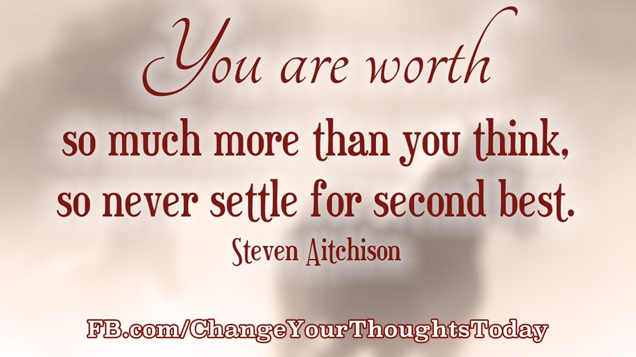 Positive Quotes 6 Your Worth Youtube