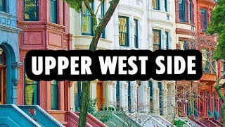 The Upper West Side: A Charming Neighborhood in NYC