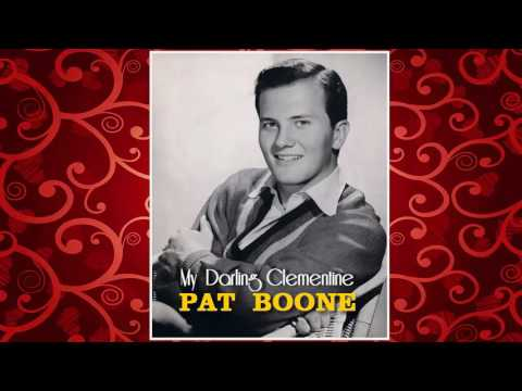 Pat Boone - My Darling Clementine