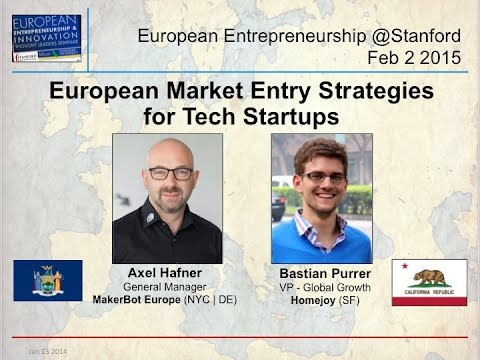 European Market Entry Strategies for Tech Startups - MakerBot & Homejoy - Feb 2 2015