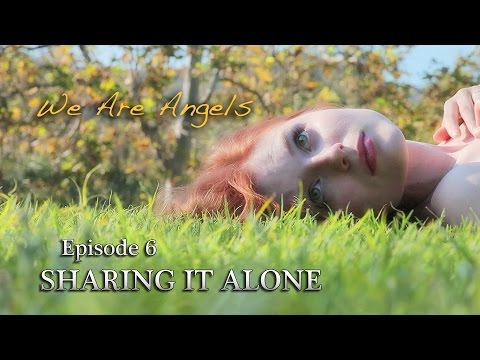 We Ae Angels Episode 6 Sharing It Alone Web Series Poem