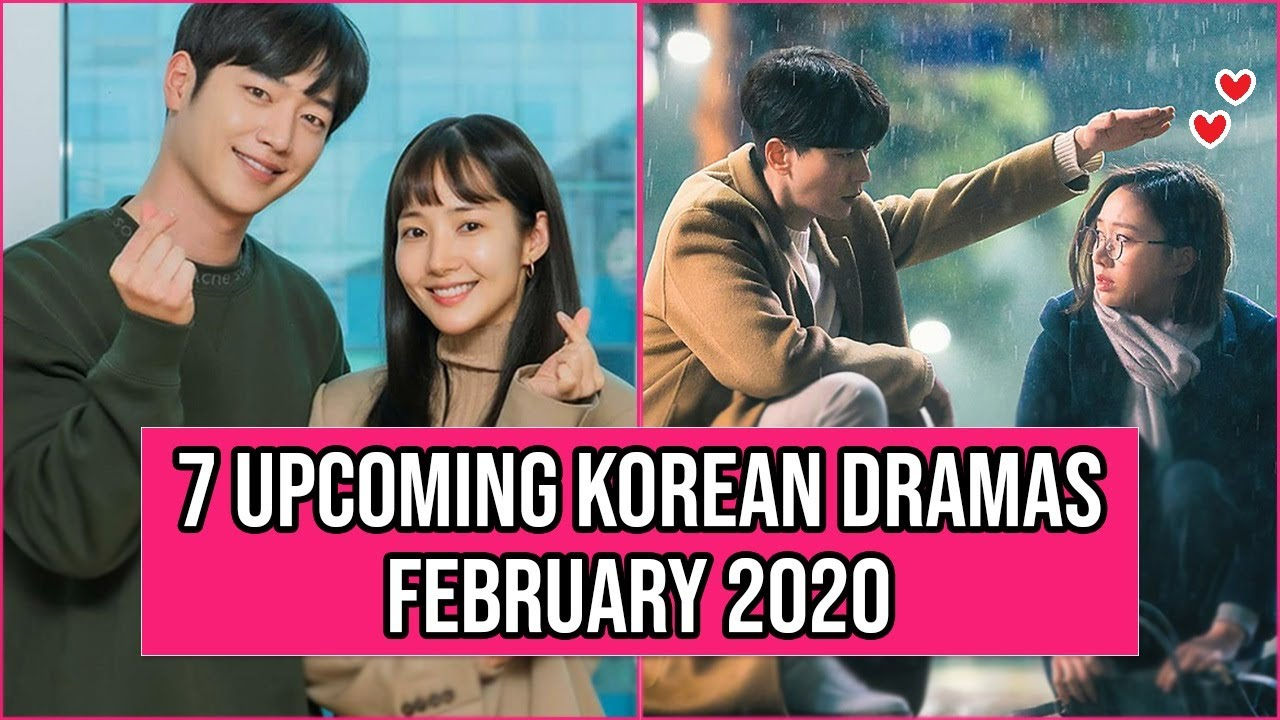 7 New Korean Dramas Coming Out In February 2020