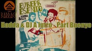 Download Hindi Video Songs - Hadda & DJ A - Intro - Buenyo