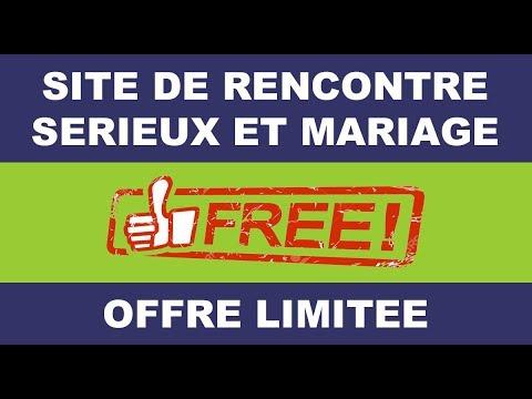 Sites de rencontre serieux pour mariage
