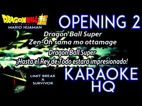 Dragon Ball Super Opening 2 KARAOKE (Kiyoshi Hikawa - Limit Break x Survivor)