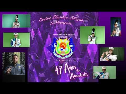 Himno del Centro Educativo Bilingüe La Primavera - La Primavera School Anthem