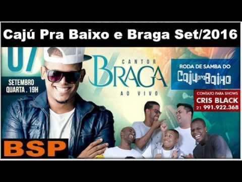 Cajú Pra Baixo e Braga Ex Balacobaco - Roda De Samba Setembro/2016 BSP