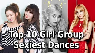 [TOP 10] Kpop Girl Group Sexiest Dances