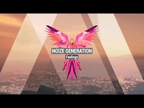 NOIZE GENERATION - Feelings Original Mix - FREE