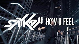 SAYKOJI - HOW U FEEL