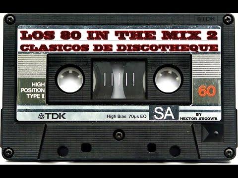 LOS 80 IN THE MIX 2 (CLASICOS DE DISCOTHEQUE)