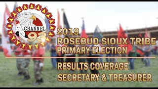 Rosebud Sioux Tribe | 2019 General Elections, Results Coverage