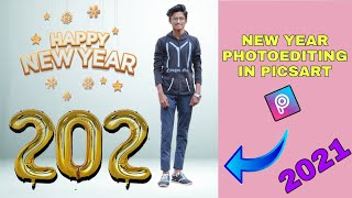 HAPPY NEW YEAR Photoediting In Picsart | Simple Editing | Picsart Tutorials |