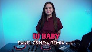 Dj Baby [Reva Indo] Sandi Zs New Remix 2021