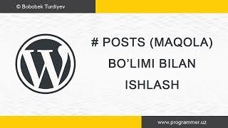 Maqola (Post), Bo'lim (Category), Kalit so'z (Tags) bilan ishlash - Wordpress uz