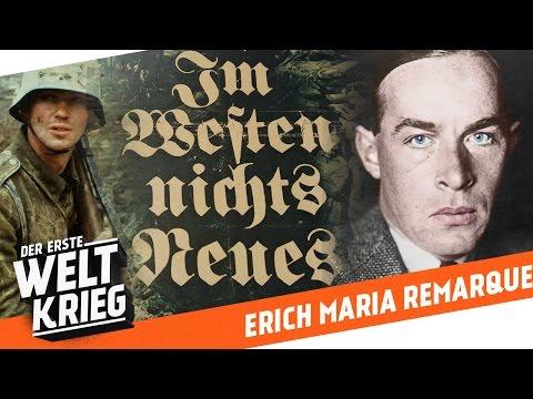 Der Autor Von Im Westen Nichts Neues - Wer War Erich Maria Remarque? - Porträt