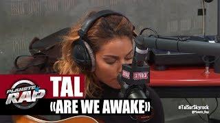 """Tal """"Are We Awake"""" en live acoustique dans Planète Rap"""