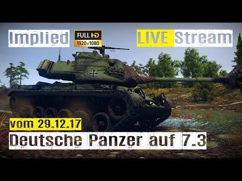 War Thunder LIVE Stream - Deutsche Panzer auf 7.3 im RB mit Implied
