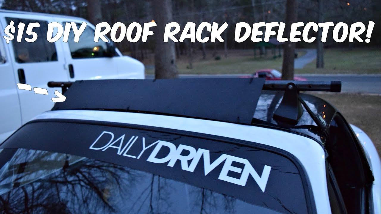 $15 DIY Roof Rack Deflector !