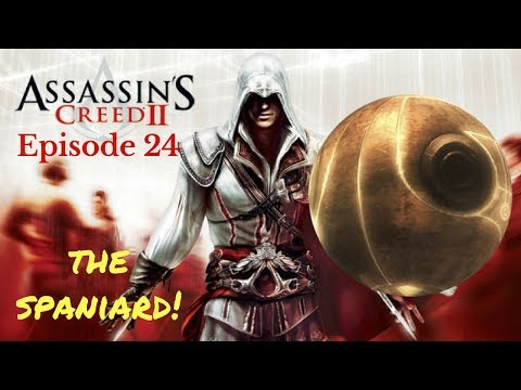 THE SPANIARD & THE APPLE - ASSASSIN'S CREED 2 LET'S PLAY - EP24
