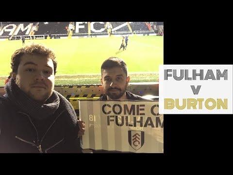 FULHAM FC V BURTON ALBION MAÇIN ÖYKÜSÜ    MATCHDAY VLOG 20.01.2018