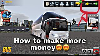 How to Make Money Fast | Bus Simulator : Ultimate screenshot 5
