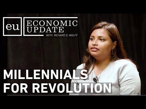 Economic Update: Millennials for Revolution