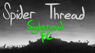 Spider Thread Monopoly [deetz' Deception] Sightread FC 5.52☆ 216pp