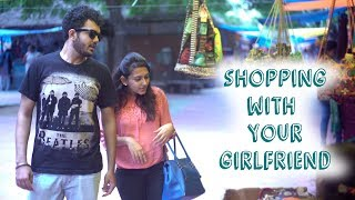 Shopping With Your Girlfriend || Namaste Yo!