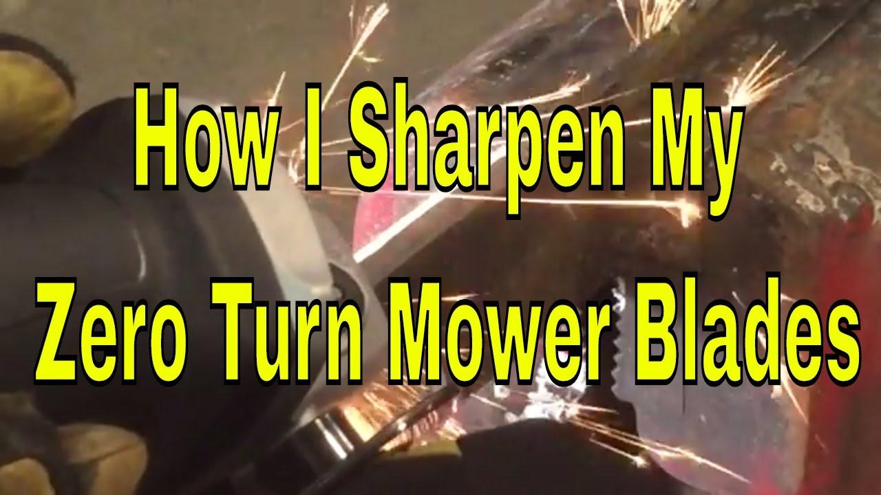 How I Sharpen My Zero Turn Mower Blades - YouTube