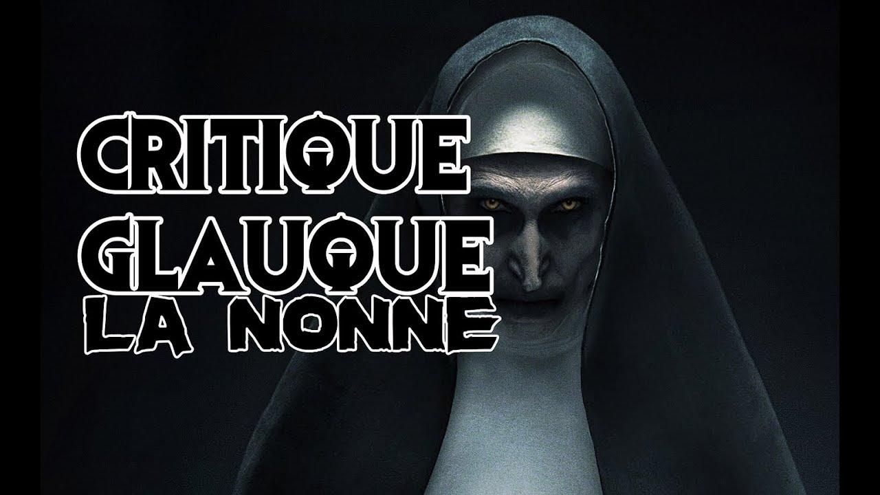 La Critique Glauque #47 : La Nonne (2018) - LE RETOUR DE VALAK !