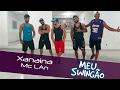 Xanaina - Mc Lan - Coreografia Meu Swingão.