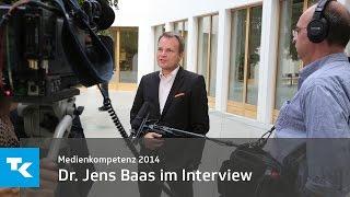 Dr. Jens Baas im Interview | Medienkompetenz 2014