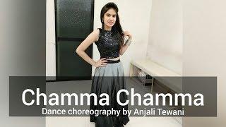 Chamma chamma - Fraud Saiyaan | Easy Dance Steps | Dance Choreography | Neha kakkar | Anjali Tewani