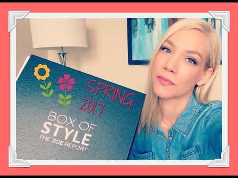 RACHEL ZOE BOX OF STYLE SPRING 2017 - Unboxing & First Impressions