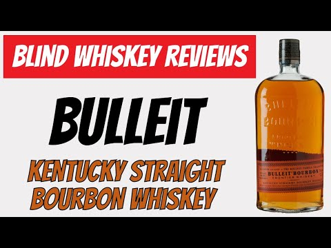 Bulleit Bourbon Whiskey- Blind Review!