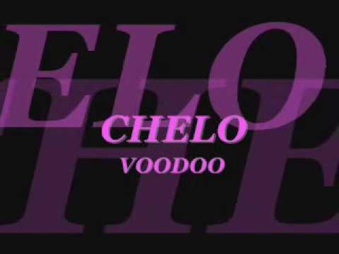 Клип Chelo - Voodoo