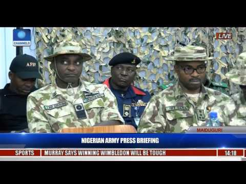 Army Press Briefing On Fight Against Boko Haram By Major General Ibrahim Attahiru - July 6, 2017