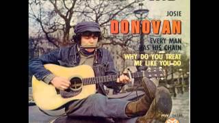 Watch Donovan Why Do You Treat Me Like You Do video