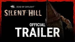 Dead by Daylight | Silent Hill | Official Trailer