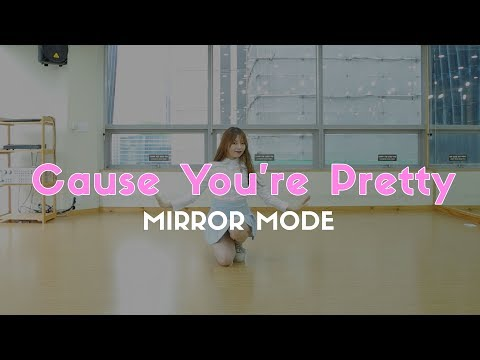 IDOL SCHOOL - Cause You're Pretty Dance Cover (#D-POP Mirror Mode)