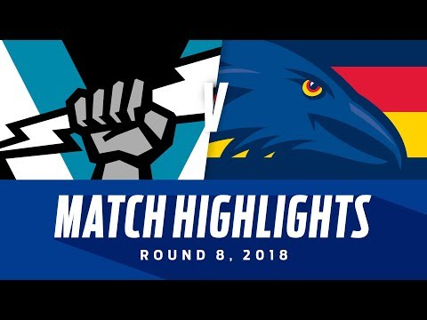Match Highlights: Port Adelaide v Adelaide | Round 8, 2018 | AFL