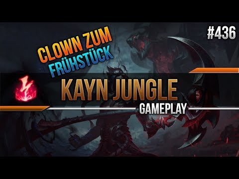 Kayn (Jungle): Clown zum Frühstück #436 [Lets Play] [League of Legends] [German / Deutsch]